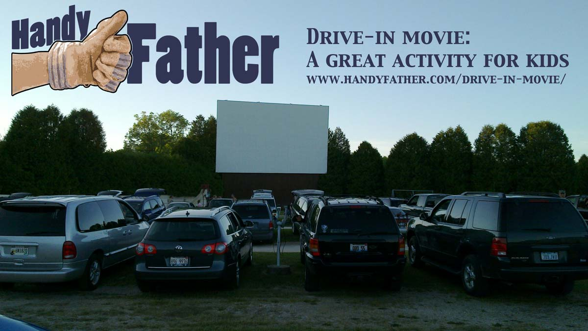 a Drive-in Movie Theater is a great activity for kids